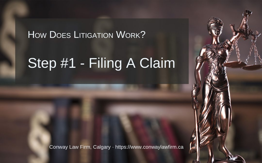 Litigation Step #1 – Filing a Statement of Claim