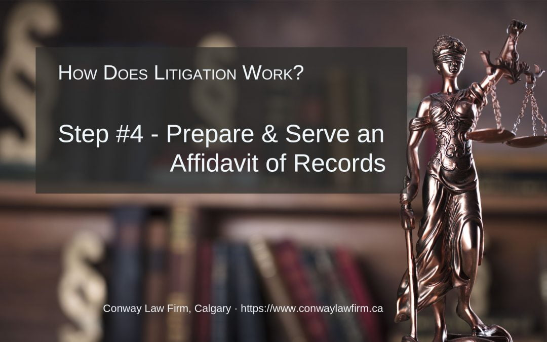 Preparing & Serving an Affidavit of Records – Step #4 in Litigation