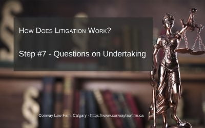 Part 7 Litigation – Attendance at a Questioning on Undertaking Responses