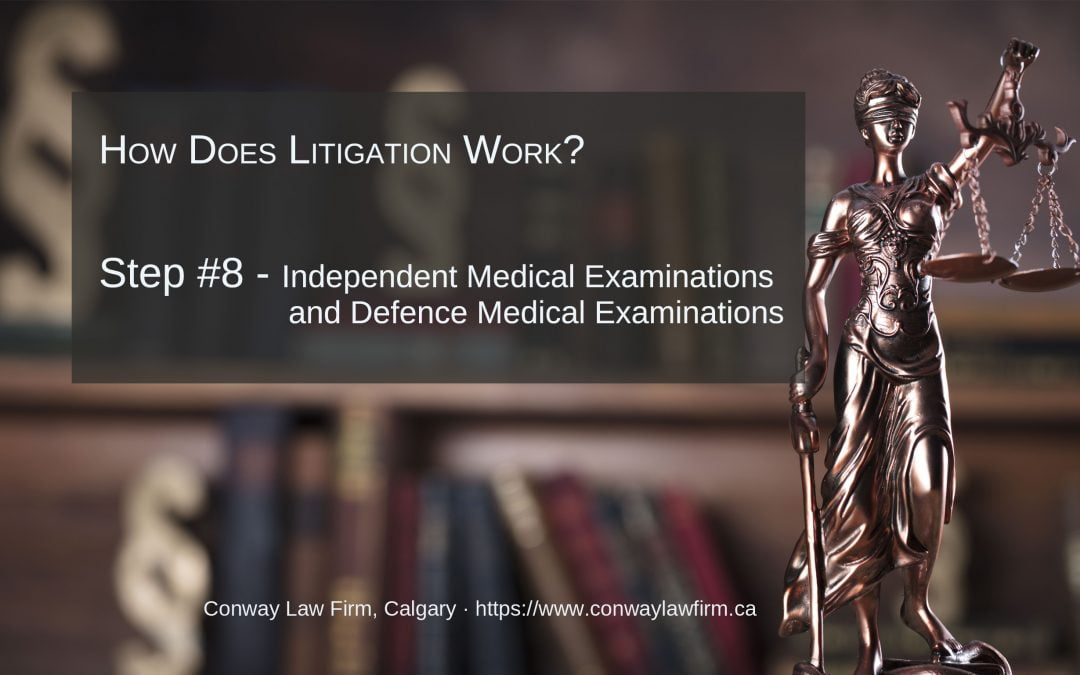 Attend at Independent Medical Examinations and Defence Medical Examinations – Part #8