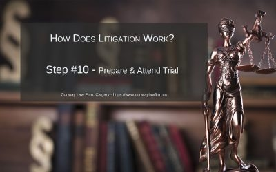 Prepare and Attend Trial – Step #10 in Injury Law Litigation