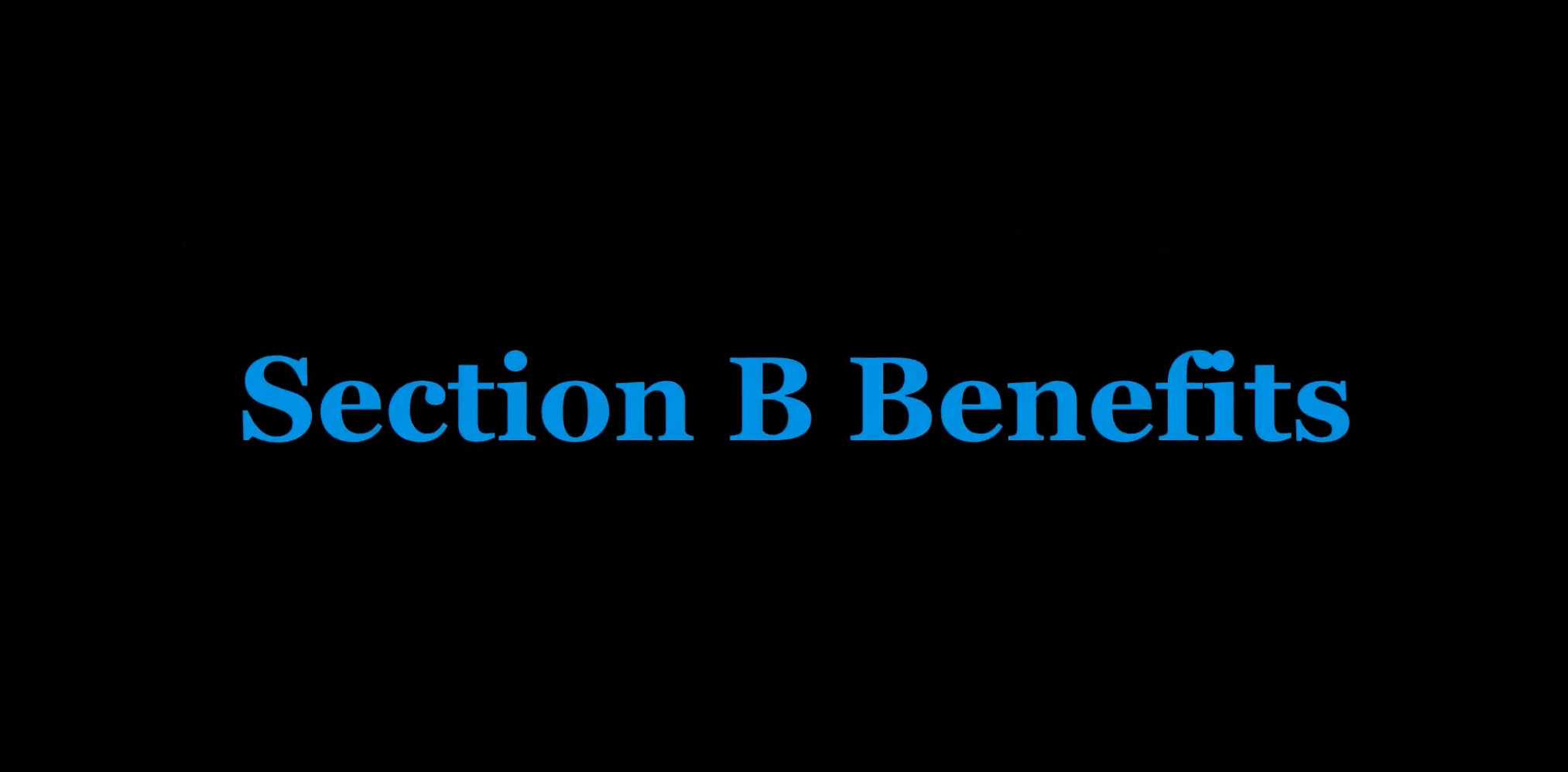 Explaining Section B Benefits